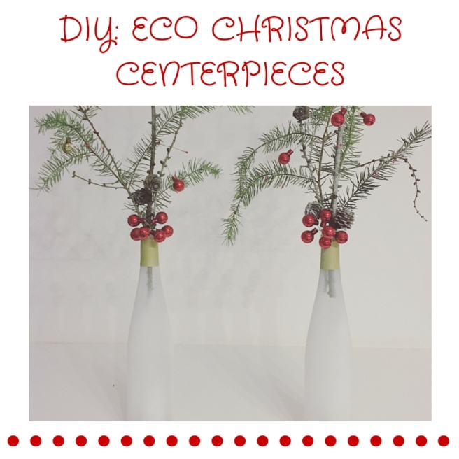 DIY ECO CHRISTMAS CENTERPIECES